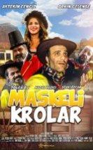 Maskeli Krolar Filmi izle