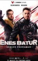 Enes Batur Gerçek Kahraman Full HD izle
