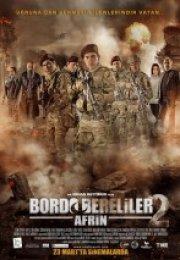 Bordo Bereliler 2 Afrin Filmi izle