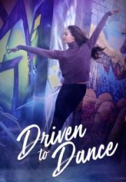 Driven to Dance Full HD izle