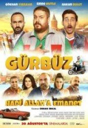 Gürbüz Hadi Allah'a Emanet Full HD izle