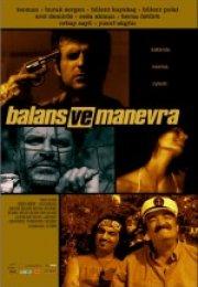 Balans ve Manevra Full HD izle