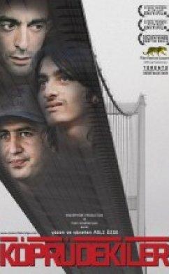 Köprüdekiler Filmi izle