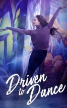 Driven to Dance Full HD izle