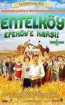 Entelköy Efeköy'e Karşı Filmi izle