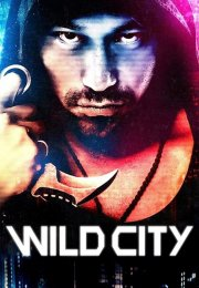 Wild City Tr Dublaj İzle