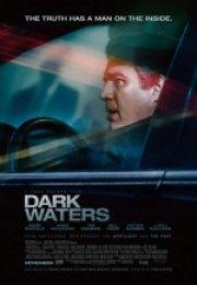 Dark Waters ( Karanlık Sular) İzle