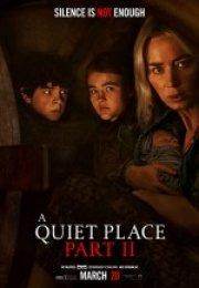 Sessiz Bir Yer 2 (A Quiet Place:Part 2) Full İzle